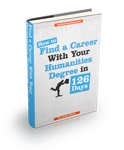 How to Find a Career with your Humanities Degree in 126 Days